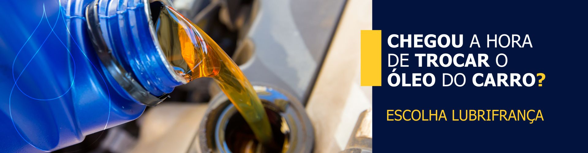 Chegou a hora de trocar o óleo do carro?