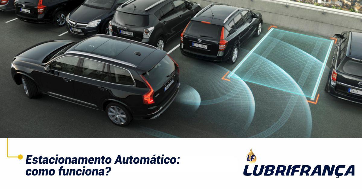 Estacionamento Automático: como funciona?