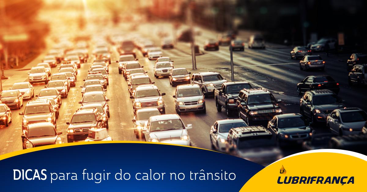 DICAS PARA FUGIR DO CALOR NO TRÂNSITO