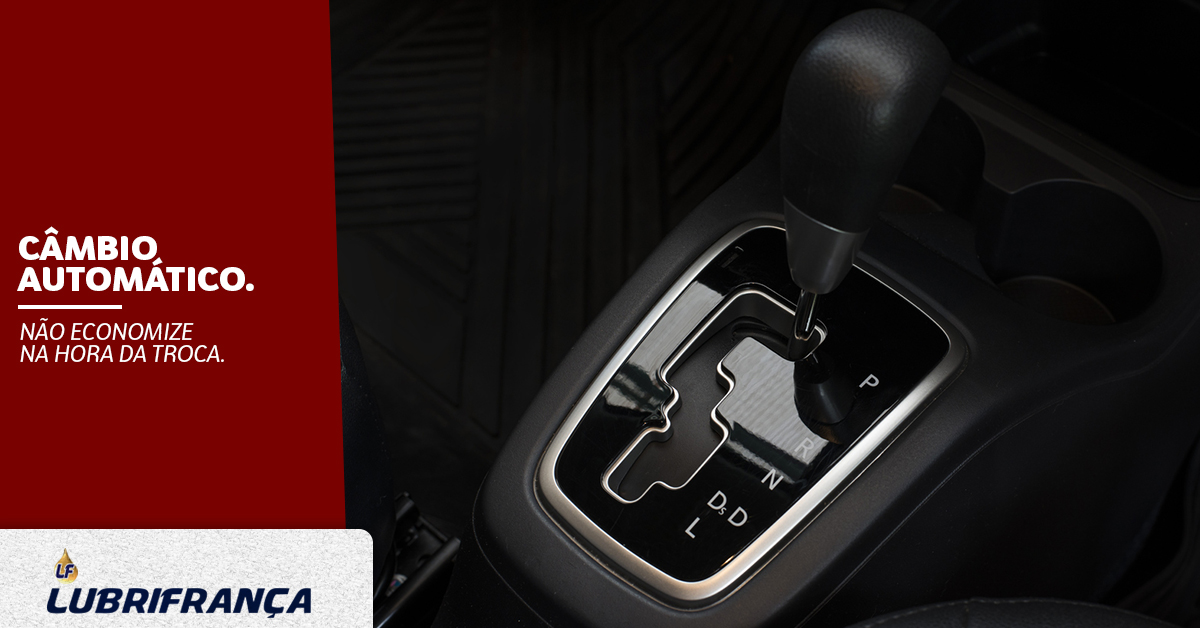 CÂMBIO AUTOMÁTICO: SAIBA FAZER A MANUTENÇÃO